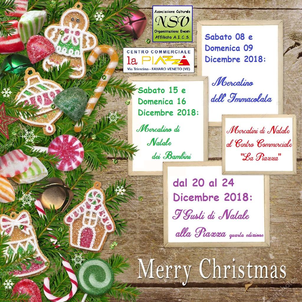 Calendario Mercatini Veneto.Mercatini Di Natale Al Centro Commerciale La Piazza